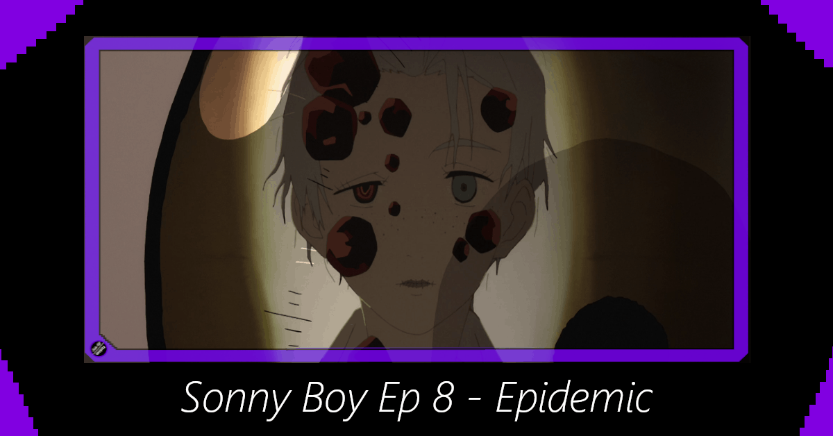 Featured image for Sonny Boy Episode 8 – Epidemic