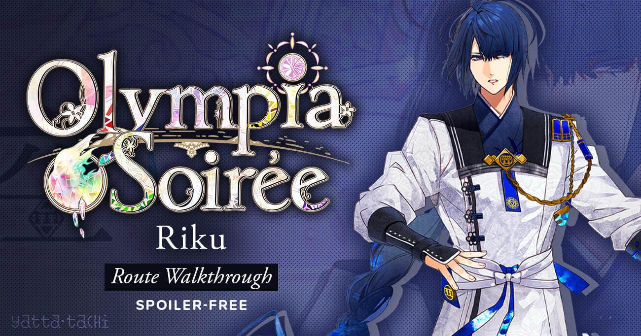 Featured image for Olympia Soirée – Riku Walkthrough