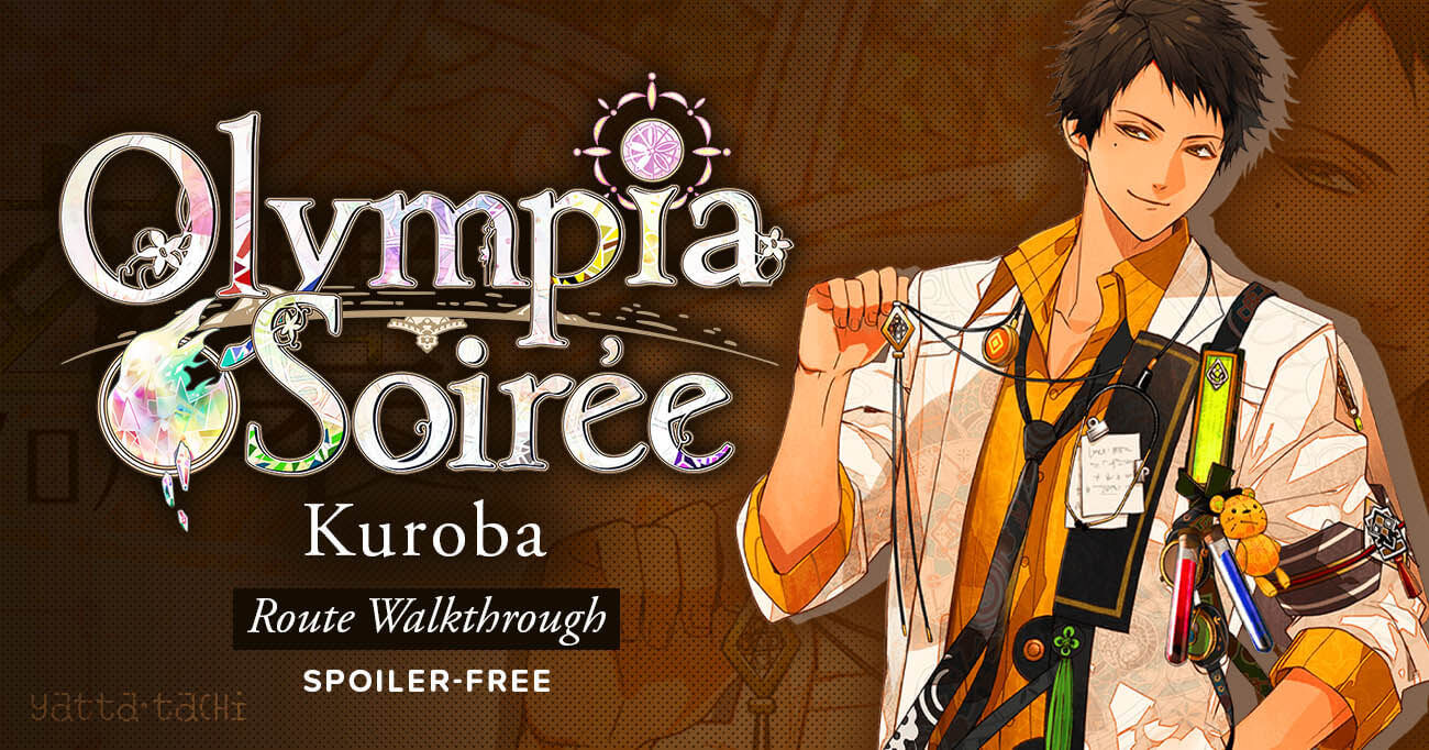 Featured image for Olympia Soirée – Kuroba Walkthrough