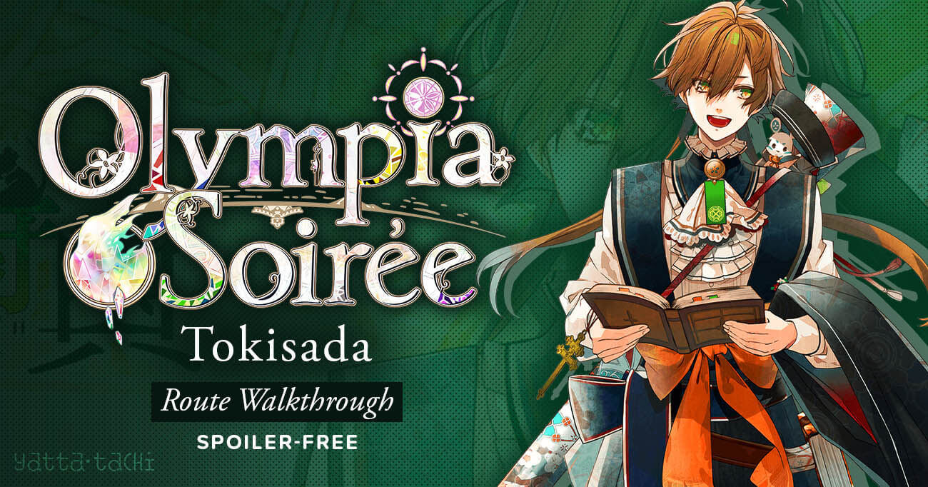 Featured image for Olympia Soirée – Tokisada Walkthrough