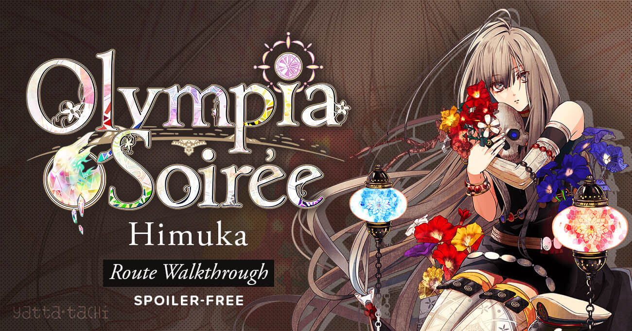 Featured image for Olympia Soirée – Himuka Walkthrough