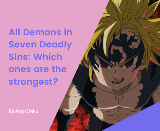 Featured image for All Demons in Seven Deadly Sins: Which ones are the strongest?