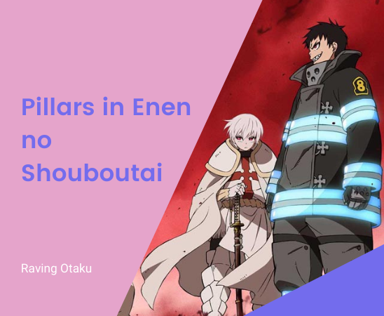 Featured image for The Eight Pillars in Enen no Shouboutai