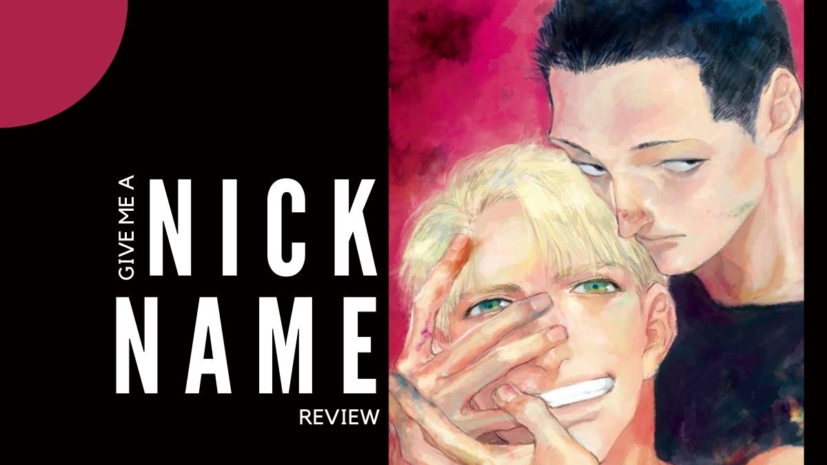 Featured image for GIVE ME A NICKNAME REVIEW