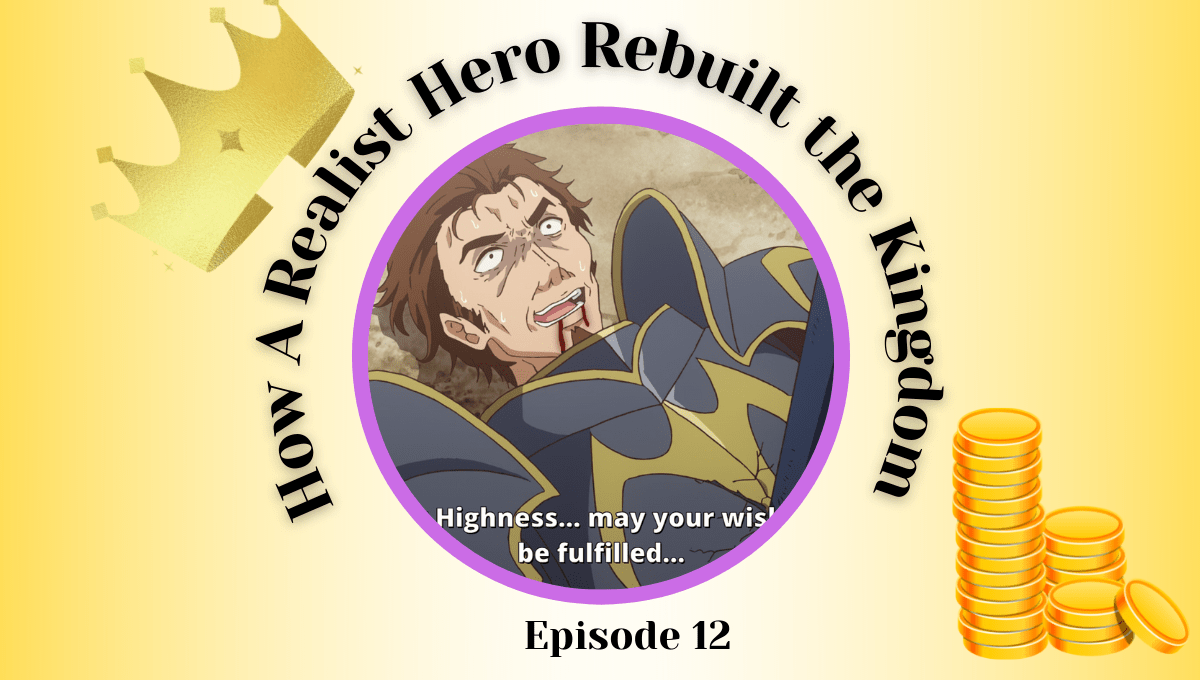 Featured image for How a Realist Hero Rebuilt the Kingdom Episode 12 Impressions – Souma's Easy Victory Continued