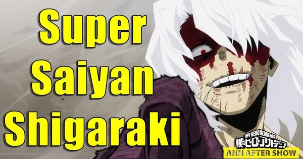 Featured image for The ANN Aftershow - Shigaraki Goes Super Saiyan