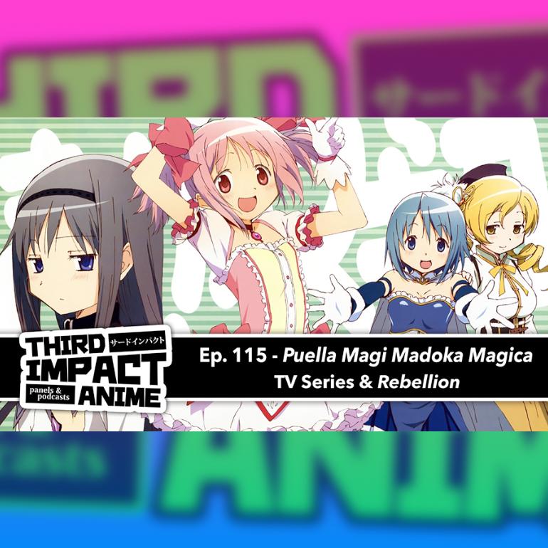 Featured image for #115 - Puella Magi Madoka Magica (2011) and The Movie: Rebellion (2013)