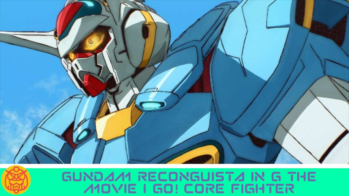 Featured image for Gundam Reconguista in G Movie 1: Go! Core Fighter