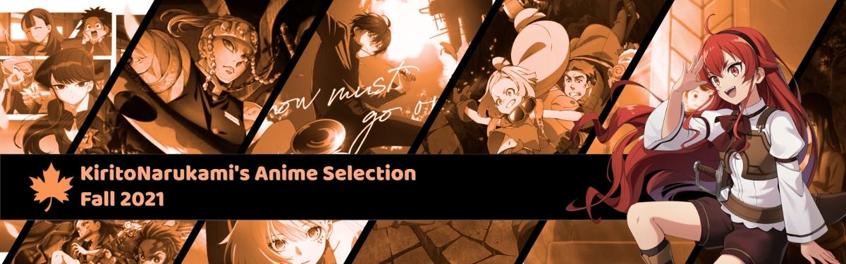 Featured image for KiritoNarukami's Anime Selection (Fall 2021 Edition)