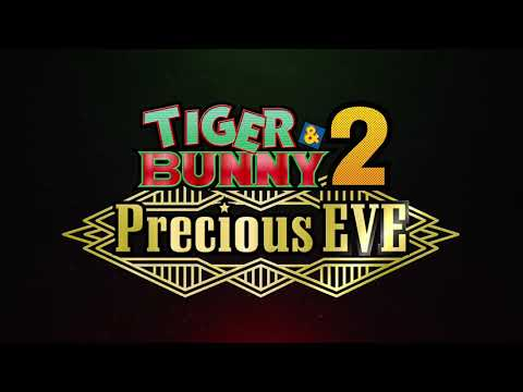 Featured image for Tiger & Bunny 2:  Precious Eve Announcement PV [Tiger & Bunny]