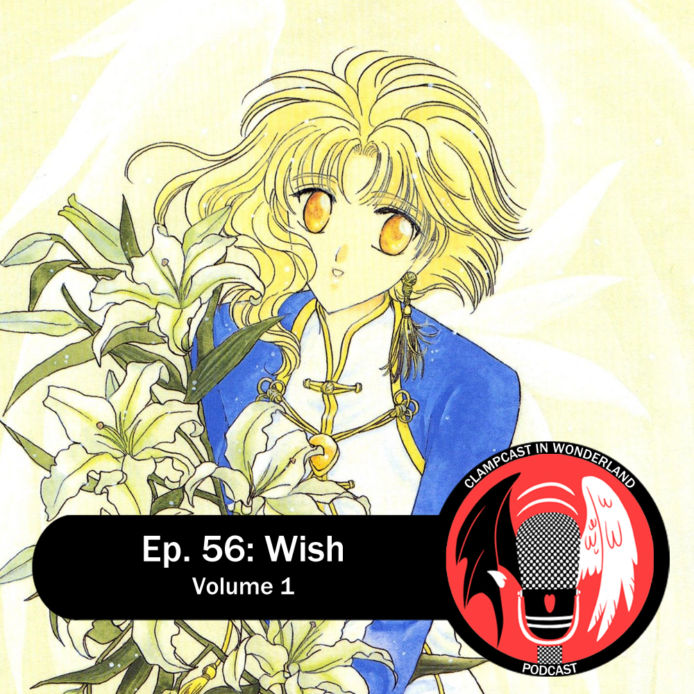 Featured image for Episode 56: Wish – Volume 1