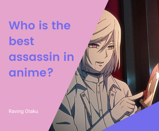 Featured image for Who is the best assassin in anime?
