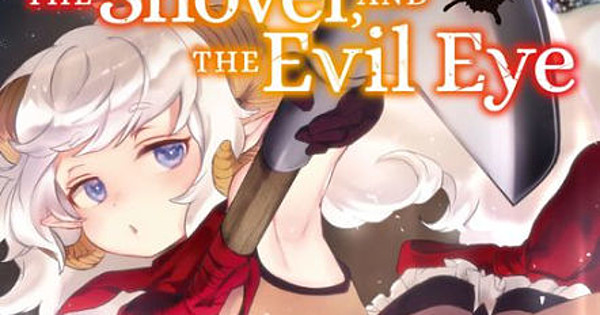 Featured image for The Girl, the Shovel, and the Evil Eye GN 1