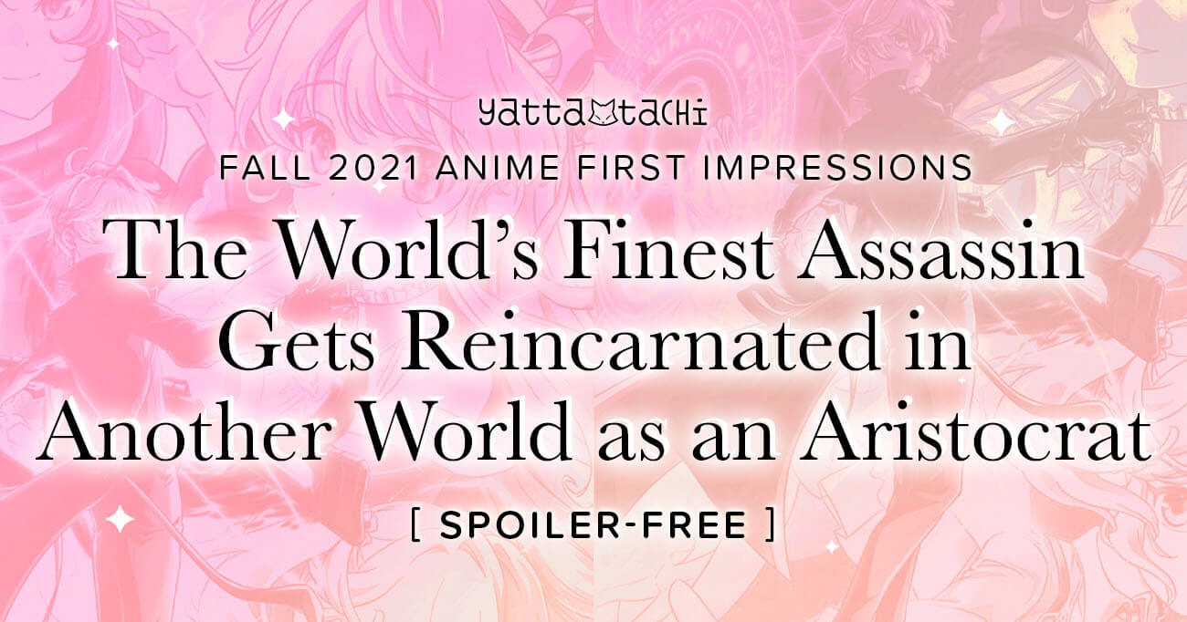 Featured image for The World's Finest Assassin Gets Reincarnated in Another World as an Aristocrat – 2021 Anime First Impressions (Spoiler‑Free)