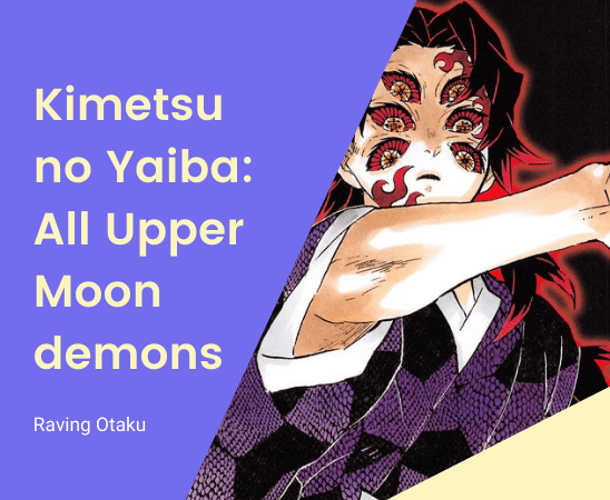 Featured image for Kimetsu no Yaiba: All Upper Moon demons