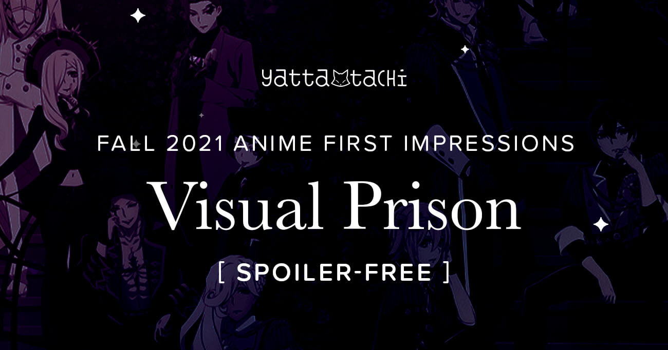 Featured image for Visual Prison – Fall 2021 Anime First Impressions (Spoiler‑Free)
