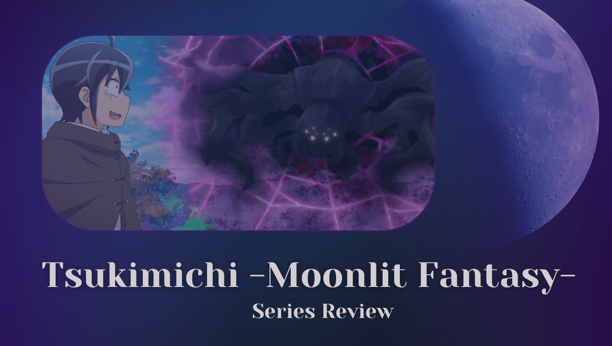 Featured image for Tsukimichi Moonlit Fantasy Series Review – An Indulgent But Enjoyable Isekai