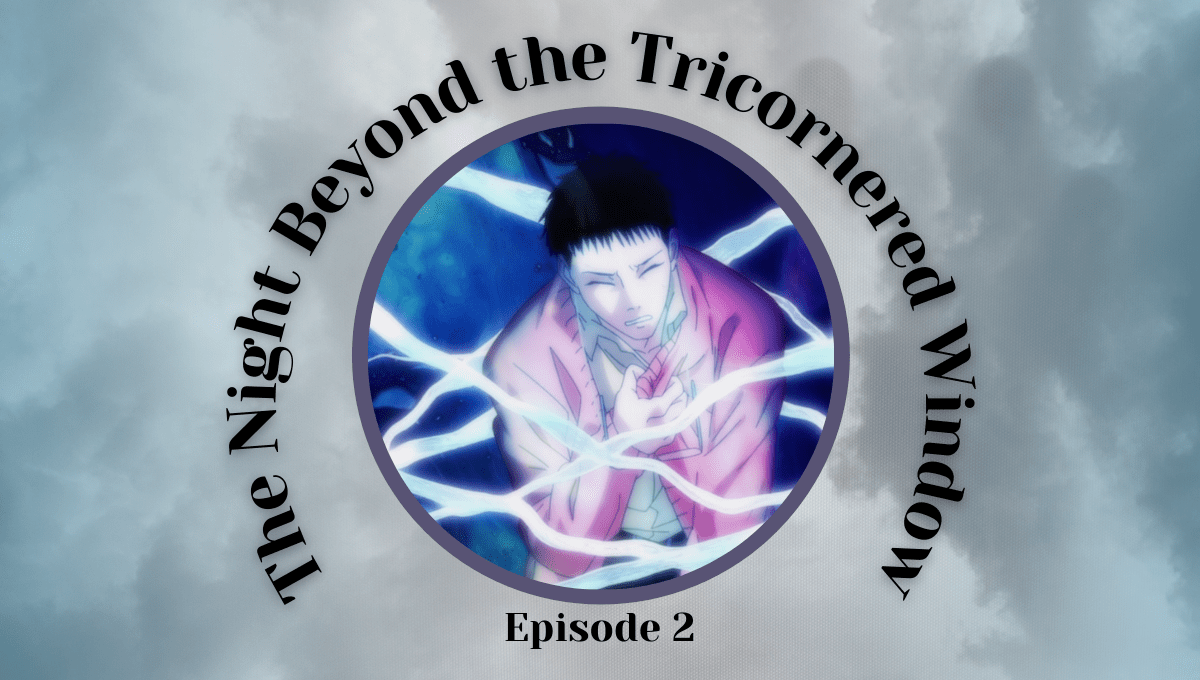 Featured image for The Night Beyond the Tricornered Window Episode 2 – Exorcist Takes on Fake Fortune Teller