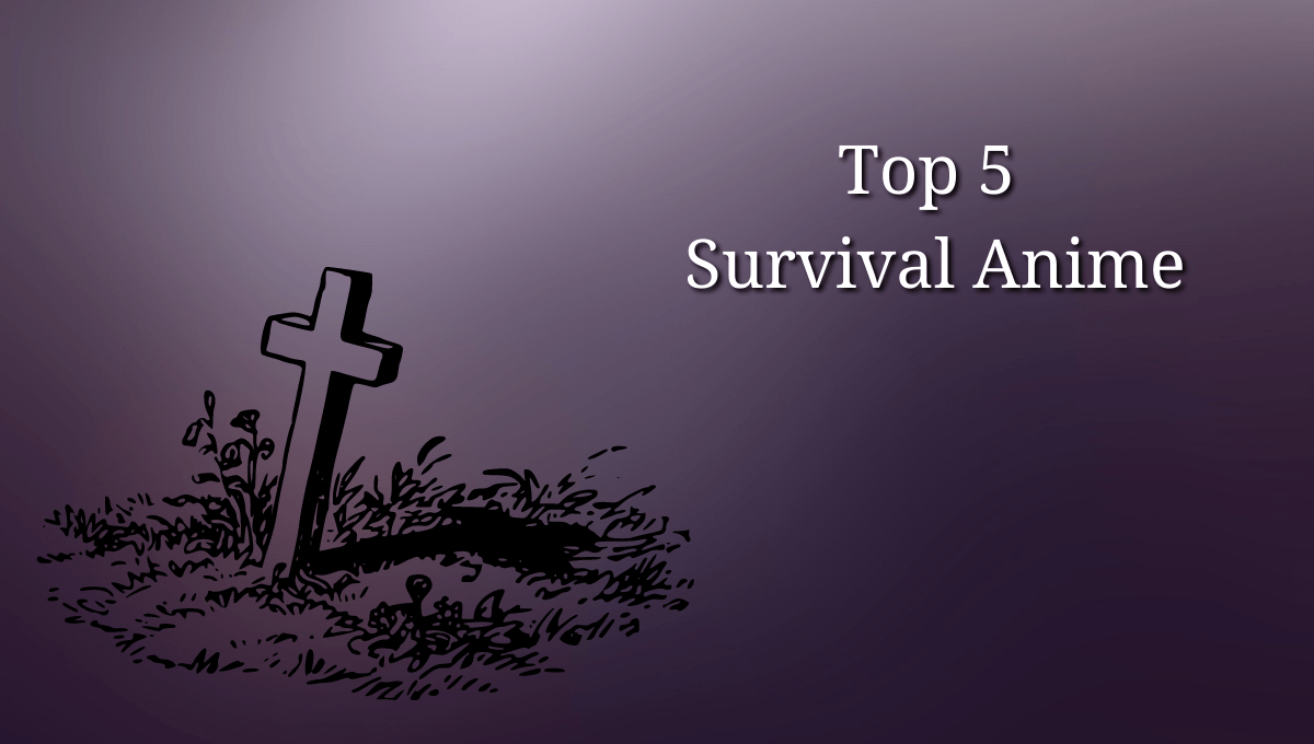Featured image for Top 5 Survival Anime – Murder Games, Zombies and More