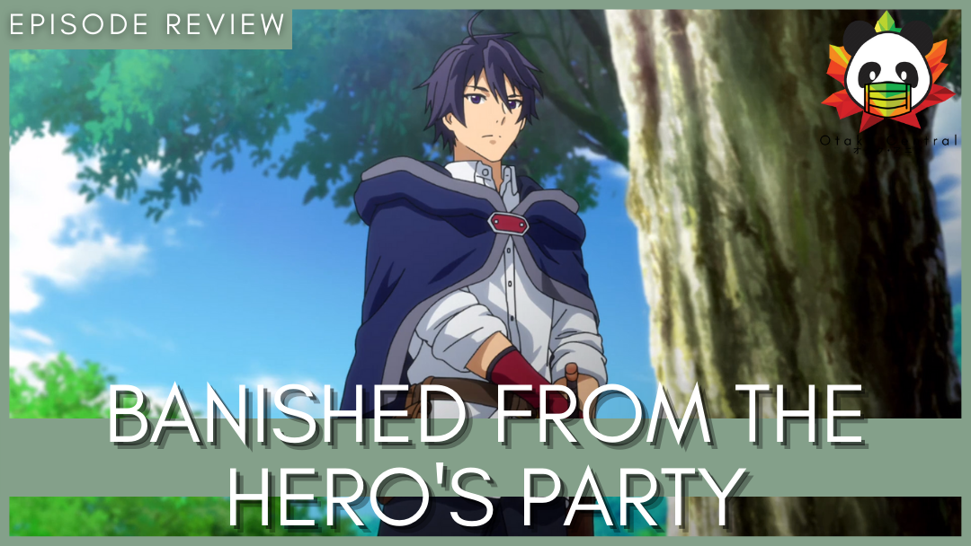 Featured image for Banished from the Hero's Party | Episode One Review