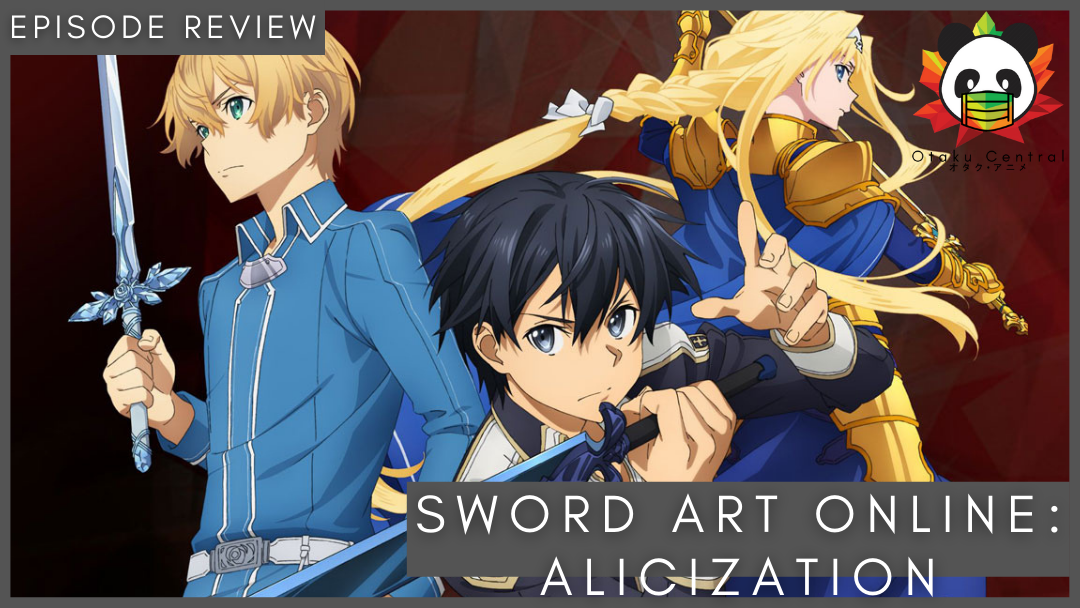 Featured image for Sword Art Online: Alicization | E9 to E12 – Many thoughts in one place.